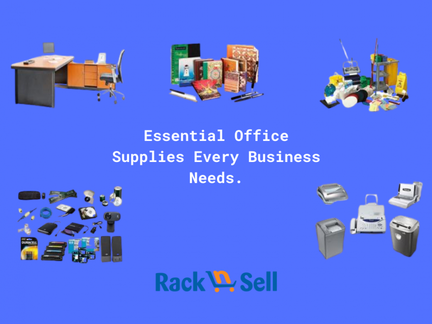 Essential Office Supplies Every Business Needs - Racknsell